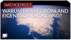 Warum heißt Grönland eigentlich Grönland? | Raumzeit (2019)