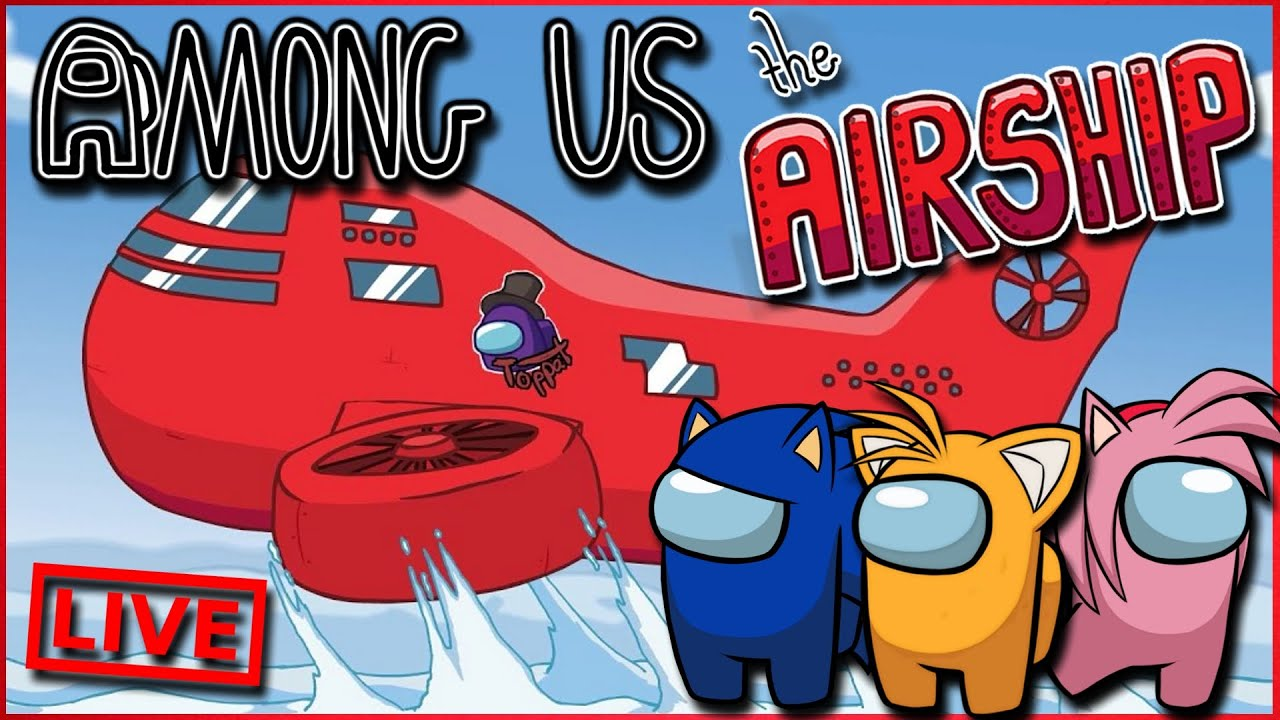 Download Sonic & Tails Play Among Us The Airship - NEW MAP - FT Amy , Shadow, Zooey