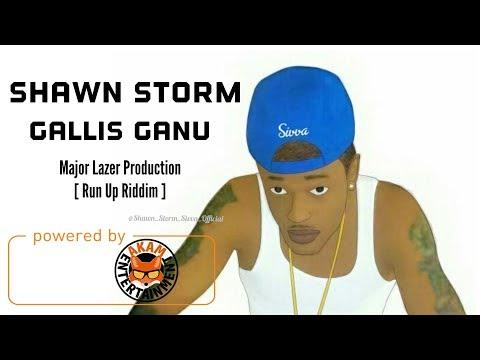 Shawn Storm - Gallis Ganu [Run Up Riddim] (Raw) January 2018