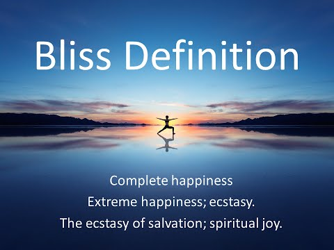 Bliss definition