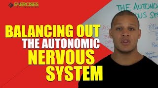Balancing Out the Autonomic Nervous System with Elliott Hulse