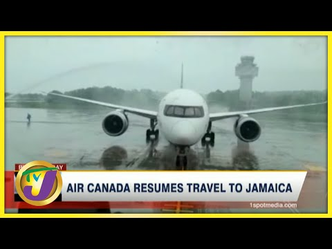 Air Canada Resumes Travel to Jamaica   TVJ Business Day - July 5 2021