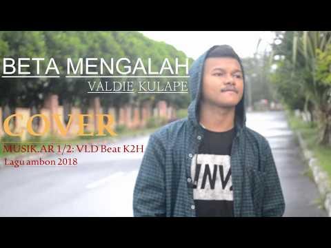 Beta mengalah_Cover_Lagu ambon terbaru 2018_Valdie kulape_Music Ar_Vld Beat K2h_official video