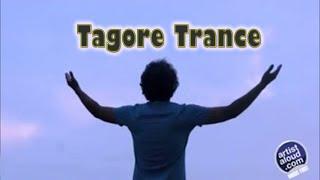 Amaro Porano Jaha Chay - Tagore Trance