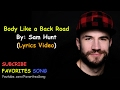 Images Sam Hunt - Body Like a Back Road (LYRICS)