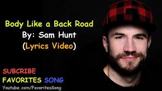 Baixar Sam Hunt - Body Like a Back Road (LYRICS)