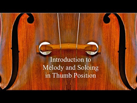Introduction to Melody and Soloing in Thumb Position