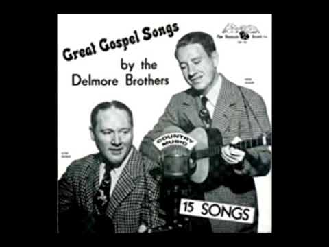 Great Gospel Songs [Unknown] - The Delmore Brothers