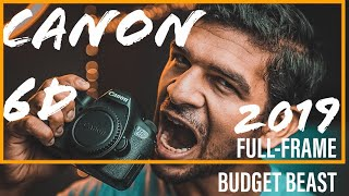 Canon EOS 6D - 2019's Best FULL-FRAME Budget Photography Camera