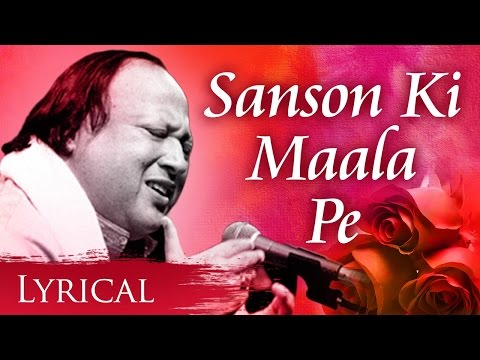 Sanson Ki Mala Pe Original Song by Nusrat Fateh Ali Khan | Video Song With Lyrics | Sad Song
