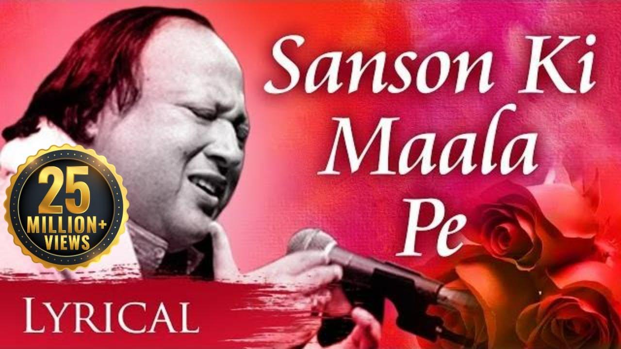 Download Sanson Ki Mala Pe Original Song by Nusrat Fateh Ali Khan | Video Song With Lyrics | Sad Song