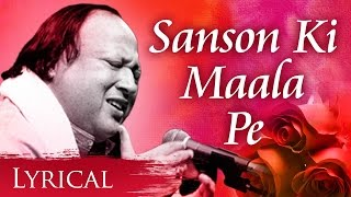 sanson-ki-mala-pe-original-song-by-nusrat-fateh-ali-khan---song-with-lyrics-sad-song