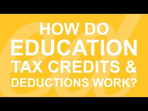How Do Education Tax Credits And Deductions Work?