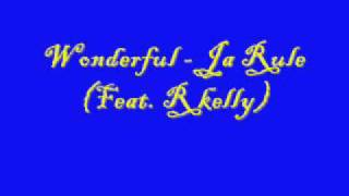 Wonderful - Ja Rule (feat. R Kelly) [Lyrics]