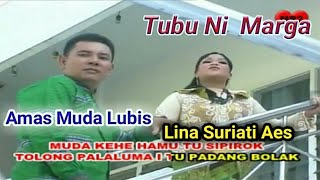 TUBU NI MARGA - Lagu Tapsel - AMAS MUDA LBS ft LINA SURIATI AES