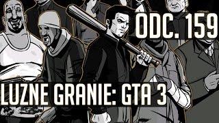 Luźne granie Grand Theft Auto 3 odc 159 [Lezby]