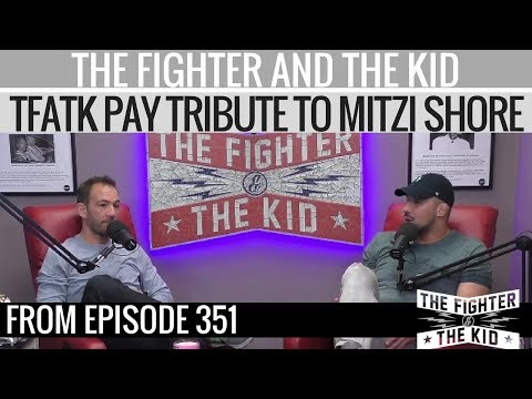 The Fighter and The Kid Pay Tribute to Mitzi Shore