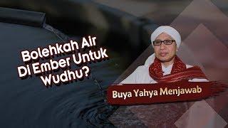 Download Video Bolehkah Air Di Ember Untuk Wudhu? - Buya Yahya Menjawab MP3 3GP MP4