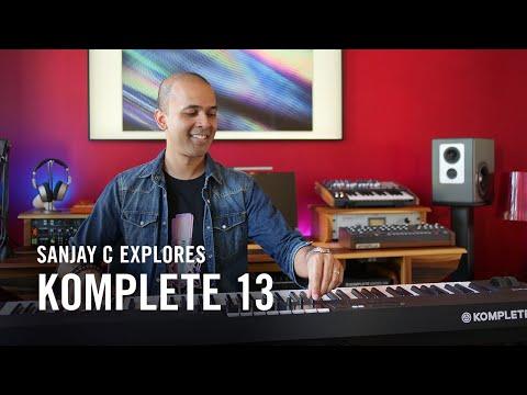 Sanjay C explores KOMPLETE 13   Native Instruments