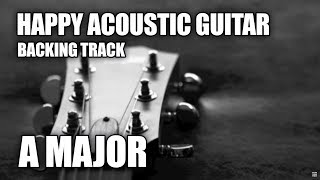 Happy Acoustic Guitar Backing Track In A Major / F# Minor