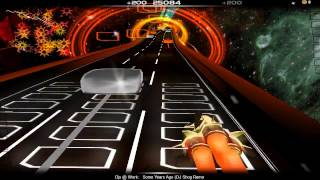 Audiosurf: Djs @ Work - Some Years ago (DJ Shog remix edit)