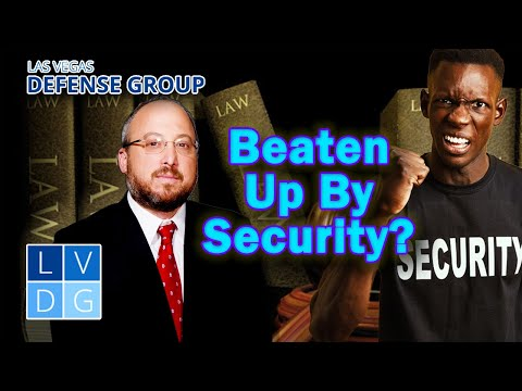 Beaten up by hotel security in las vegas? How to file a lawsuit