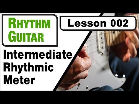 RHYTHM GUITAR 002: Intermediate Rhythmic Meter