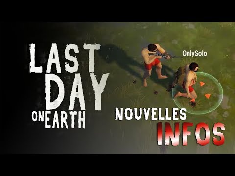 LAST DAY ON EARTH - Nouvelles Infos !