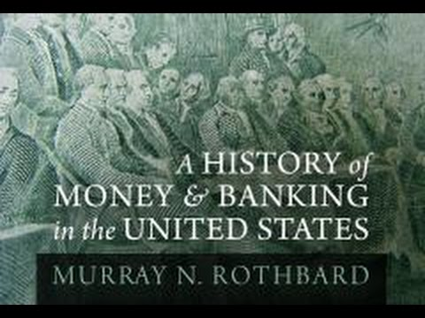 A History of Money and Banking Part 2: The Federal Reserve