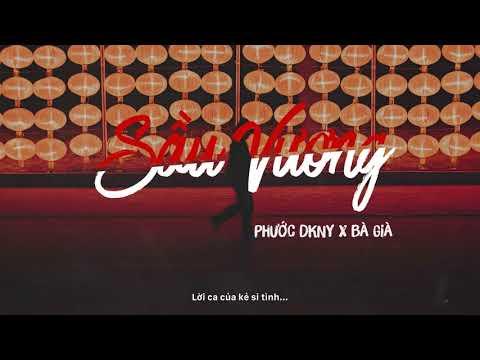 SẦU VƯƠNG - PHƯỚC DKNY X BÀ GIÀ (OFFICIAL LYRIC VIDEO)