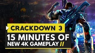 Crackdown 3 | 15 Minutes of New 4K Gameplay - New Weapons, Vehicles & More!