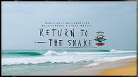 ain t no wave pool mick fanning and tyler wright return to the snake thesearch by rip curl duration 2 minutes 44 seconds