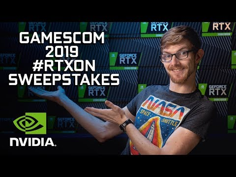 Gamescom 2019 #RTXOn SWEEPSTAKES - Win an RTX Card or Gaming Laptop!