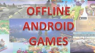 10 από τα ΚΑΛΥΤΕΡΑ ΔΩΡΕΑΝ OFFLINE ANDROID GAMES - Τα Καλύτερα Top10