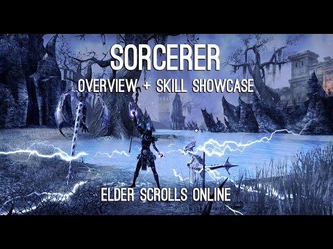 Sorcerer Overview and Skills showcase  - Elder Scrolls Online