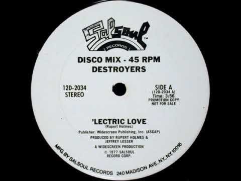 Destroyers - 'Lectric Love