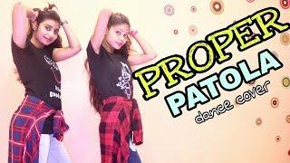 Proper Patola Dance Cover | Badshah | Namaste England | Arjun | Parineeti | Diljit | Aastha