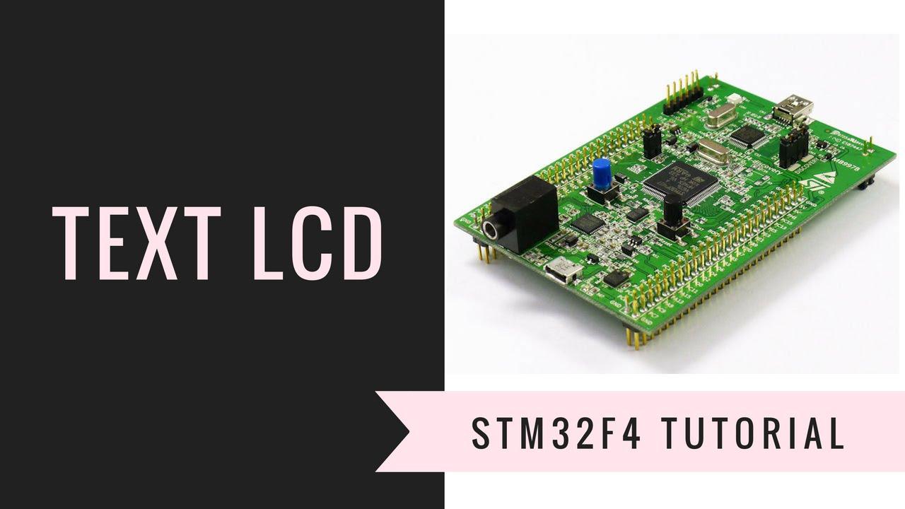 [Học lập trình ARM STM32F4 Discovery] Bài 8: Hiển thị LCD