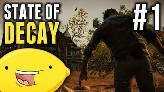 State of Decay: Walkthrough/Let's Play! - Part 1 - PEACHES!