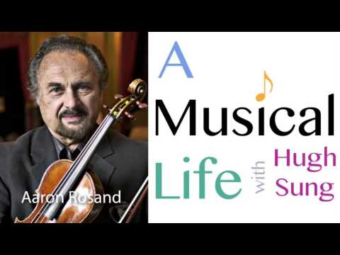 A Musical Life Episode 004 - Aaron Rosand, The Last Romantic Violinist, Part 1