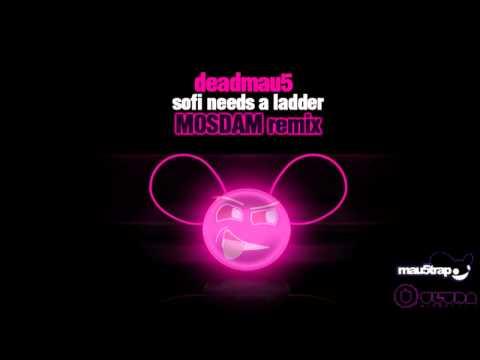 Deadmau5 - SOFI Needs a Ladder (MosDam Official remix -Custom Edit) HQ