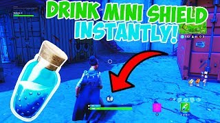 How To Drink MINI SHIELDS *INSTANTLY* In Fortnite!! (Fortnite Battle Royale Glitches)