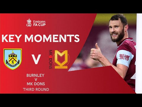 Burnley Milton Keynes Goals And Highlights