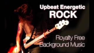 Upbeat Energetic Rock Royalty Free Background Music Instrumental