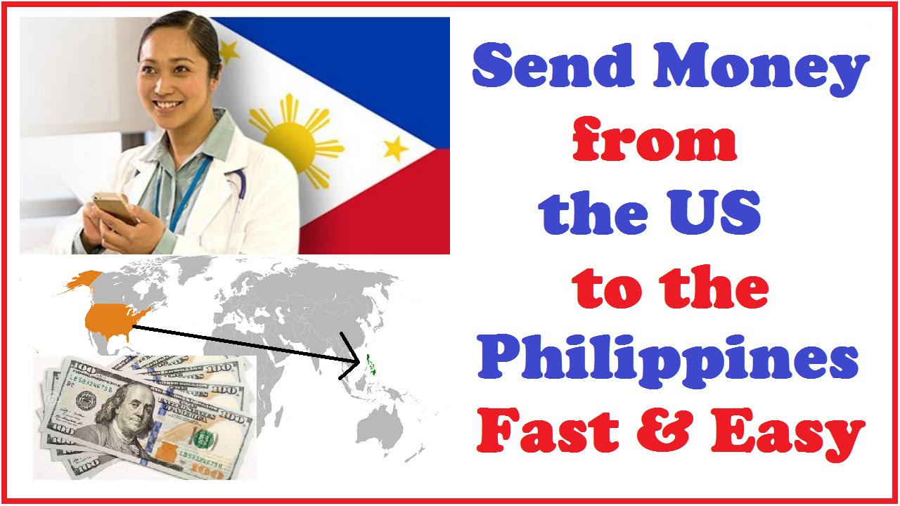 Send Money From The Us To Philippines Fast Easy