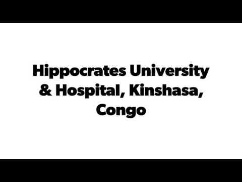 Hippocrates University & Hospital, Kinshasa, Congo, Africa