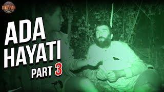 Adada Yaşananlar 3. Part   38. Bölüm   Survivor Türkiye - Yunanistan