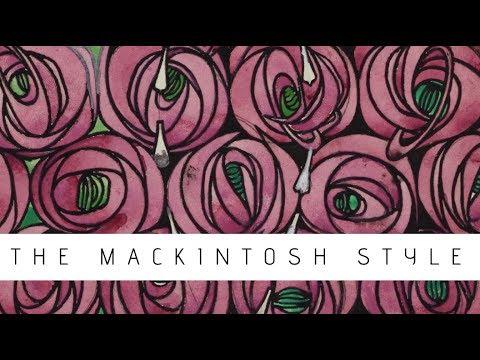 The Charles Rennie Mackintosh Style