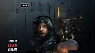 Death Stranding | PS4Pro | Blind Playthrough | Part 8 No Commentary