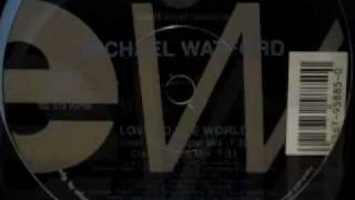 Michael Watford - Love to the World (Classic Club Mix)